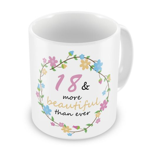 18-100 Birthday & More Beautiful Than Ever Floral Novelty Gift Mug